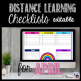 Distance Learning Checklists for April - Editable!