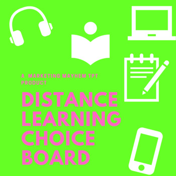 Distance Learning Choice Board
