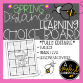 Distance Learning Choice Board Spring Theme