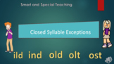 Distance Learning Closed Syllable Exceptions PPT & Google