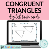Distance Learning: Congruent Triangles Digital Task Cards