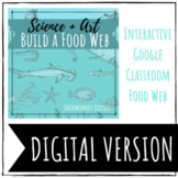 "Distance Learning DIGITAL FOOD WEB ""Create a Food Web"" for"