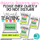 Distance Learning DO NOT DISTURB Signs