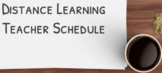 Distance Learning Daily Teacher schedule