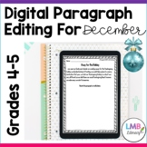 Distance Learning December Writing: Digital Paragraph Edit