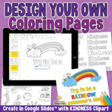 DESIGN KINDNESS COLORING PAGES & Posters in Google Slides
