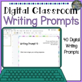 Distance Learning Digital Classroom 40 Writing Prompts