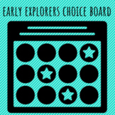 Distance Learning: Digital Early Explorers Choice Board Menu Project