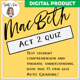 Distance Learning: Digital MacBeth Act 2 Quiz
