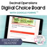 Distance Learning Digital Math Choice Board - Decimal Oper