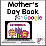Distance Learning: Digital Mother's Day Book