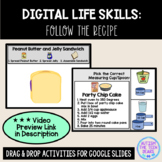 Digital Life Skills: Follow the Recipe Interactive Activities