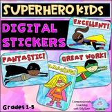 Distance Learning Digital Stickers SUPER KIDS MOTIVATIONAL