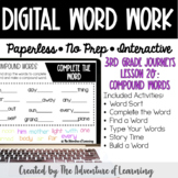 Distance Learning Digital Word Work: 3rd Grade Journeys Lesson 20