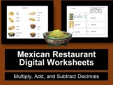 Distance Learning Digital Worksheets Mexican Food -Multiplying Decimals