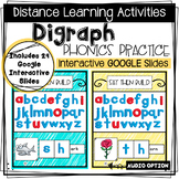 Distance Learning: Digraph Phonics Practice - Interactive