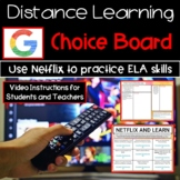 Distance Learning ELA   Choice Board Using Netflix