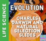 Distance Learning- EVOLUTION: Charles Darwin and Natural Selection Slides!