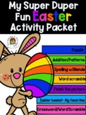 Distance Learning Easter Super Fun activity packet