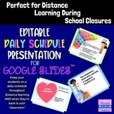 Distance Learning - Editable Daily Schedule for Google Slides