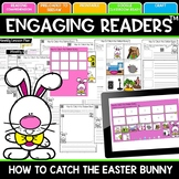 Distance Learning Engaging Readers  How to Catch the Easter Bunny