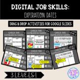 Digital Job Skills: Expiration Dates Interactive Activitie