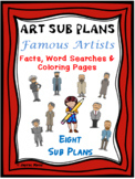 Distance Learning FAMOUS ARTISTS SUB PLANS Facts, Word Sea