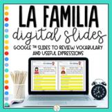 Distance Learning - Family in Spanish - La familia Digital Slides
