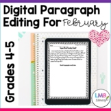 Distance Learning February Writing: Digital Paragraph Edit