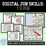 Digital Job Skills: Filing (Vocational) Activities for Goo