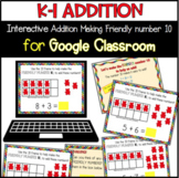 Distance Learning First Grade Addition with Friendly Number 10 Google Classroom