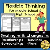 Flexible Thinking Dealing with Change Middle and High Scho