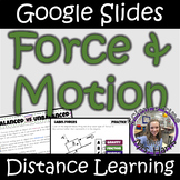 Distance Learning: Force and Motion (Google Slides)