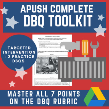 Distance Learning Full Tool Kit: APUSH DBQ - Practice & Targeted Intervention