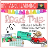 Distance Learning | Get to Know You Road Trip Google Slide