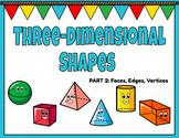 Distance Learning:  Google Slides- 3 Dimensional Shapes (Faces, Edges, Vertices)