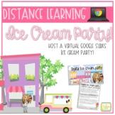 Distance Learning | Google Slides Ice Cream Party | Bitmoji Ed