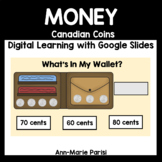 Distance Learning Google Slides Money with Canadian Coins