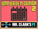Distance Learning Home Health and PE Activity Calendar 2