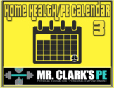 Distance Learning Home Health and PE Activity Calendar 3