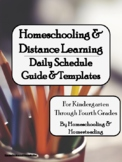 Distance Learning & Homeschooling Daily Schedule Guide & T