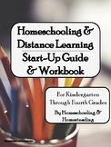 Distance Learning & Homeschooling Start-Up Guide & Workbook