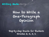 Distance Learning: How to Write an Opinion Paragraph