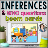 Inferences and WHO Questions | Distance Learning BOOM CARDS™