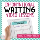 Distance Learning Informational Writing Videos for Google