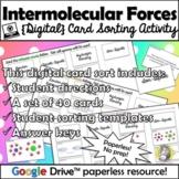 Distance Learning: Intermolecular Forces {Digital Card Sort}