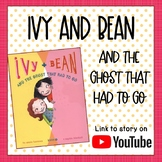 Ivy and Bean and the Ghost that Had to Go: Reading Comprehension