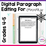 Distance Learning January Writing: Digital Paragraph Editi
