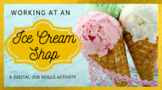 Distance Learning Job Skills Vocational Ice Cream Shop End of Year Activity ESY