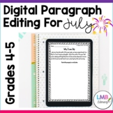 Distance Learning July Writing: Digital Paragraph Editing